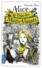 Alice au pays des Morts-Vivants T.1